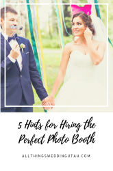 5 Hints for Hiring the Perfect Photo Booth (1)