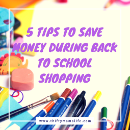 5 Tips to Save Money During Back to School Shopping