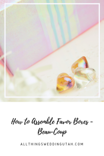 how to assemble favor boxes - beau-coup